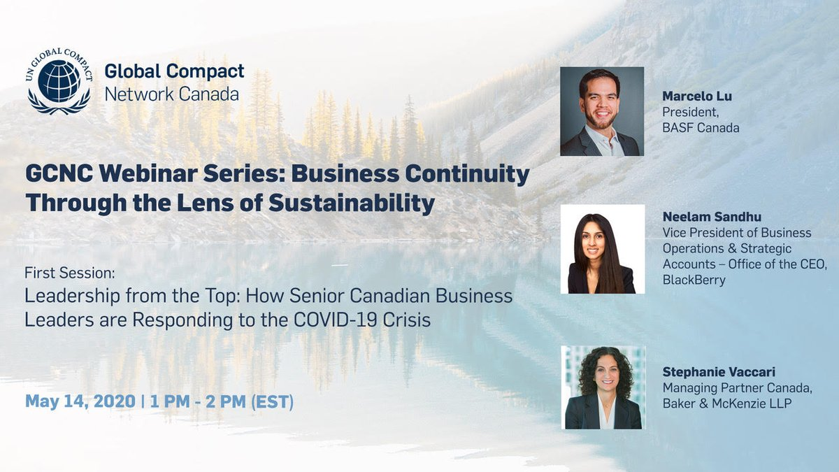 Join senior leaders from @BakerMcKenzieCa , @BlackBerry , @BASFCanada  as they share what leadership from the top looks like in a time of crisis  Webinar: Thursday, May 14th 2020 from 1PM to 2PM EST   Register here: https://t.co/gWzMtrk1Ve  #Sustainability #COVID19 https://t.co/UmhCXQMYFY