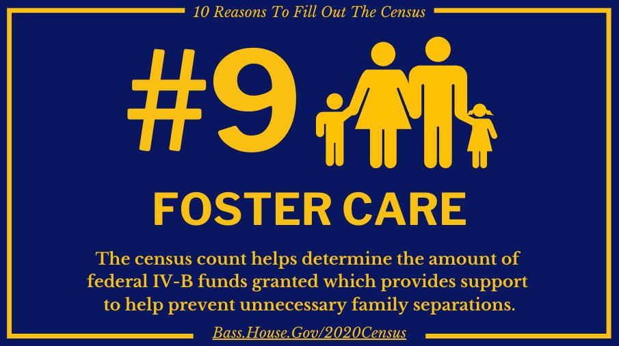 Why fill out the census? Foster Care. bass.house.gov/2020census
