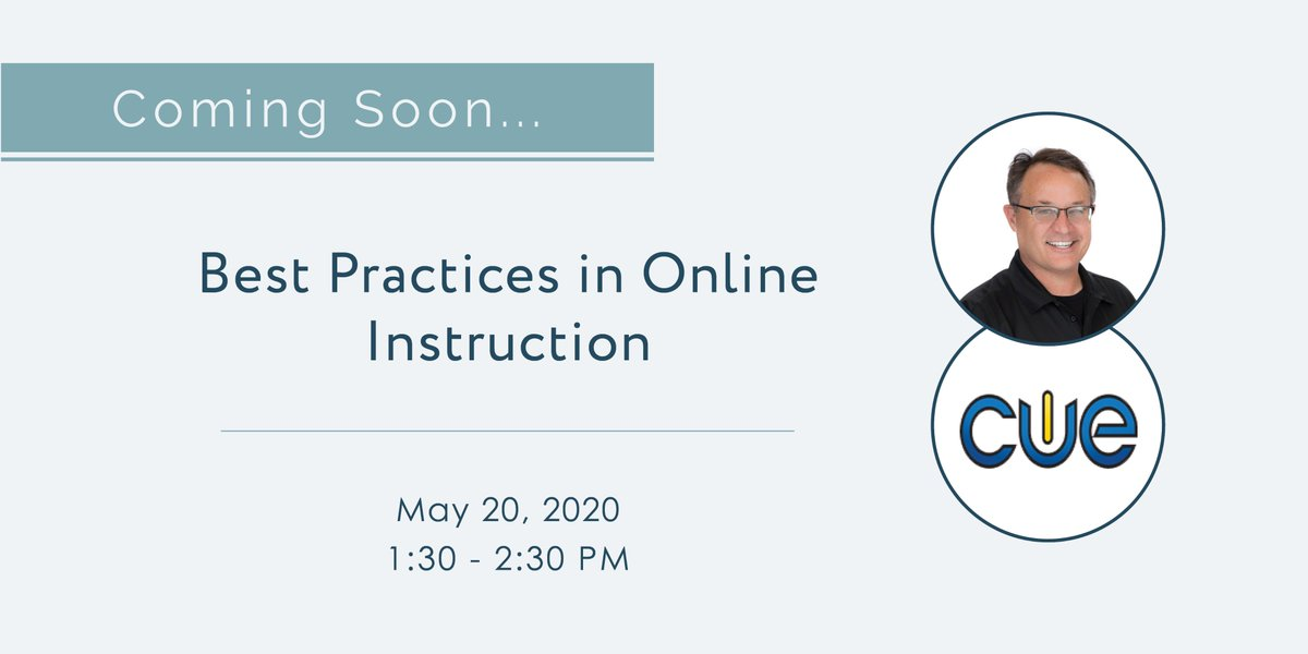 Learn about best practices in online instruction with @jcorippo, Chief Learning Officer, @cueinc. Register here for this free virtual session: bit.ly/2AsaGn1 #distancelearning #remoteworking #edchat #WeareCTA #wearecue #acsa #calsa #caaasa #ssda #blendedlearning