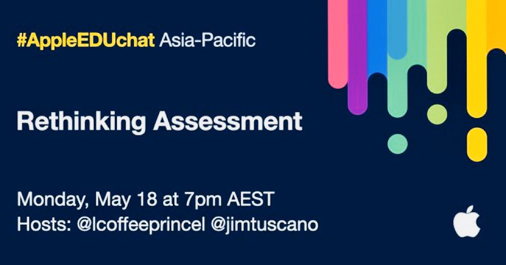 Current times allow us the opportunity to rethink how we assess learning in education. New modes are evolving to identify and measure growth, progress and achievement. Join @lcoffeeprincel & @jimtuscano who will lead the #APAC #AppleEDUchat this Monday! @AppleEDU @thansen_edu