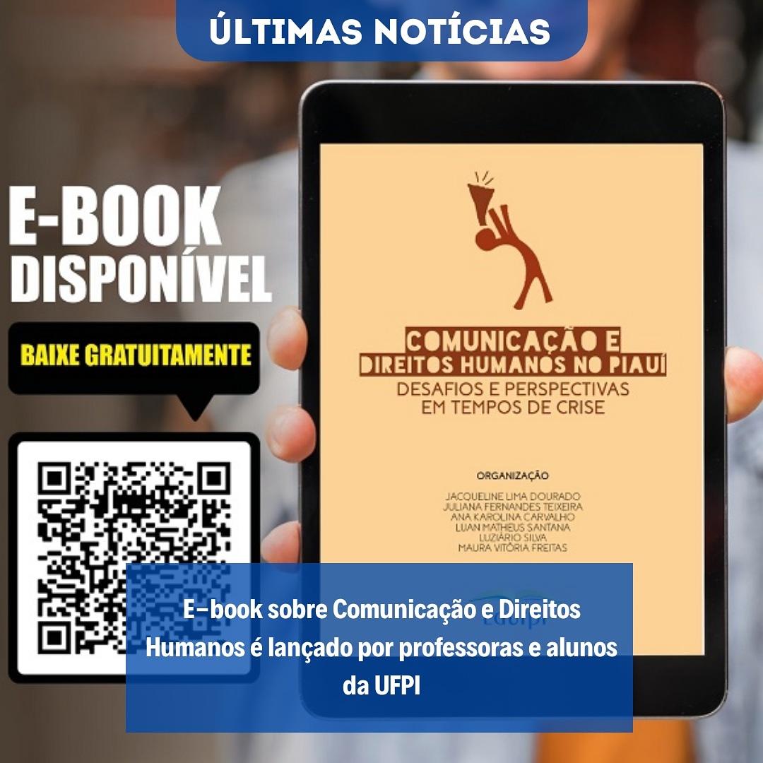 📍E-book sobre Comunicação e Direitos Humanos é lançado por professoras e alunos da UFPI. . Você pode ter acesso a matéria completa  e ao e-book por meio do nosso site: . . . . #ufpi #minhaufpi #vemparaufpi