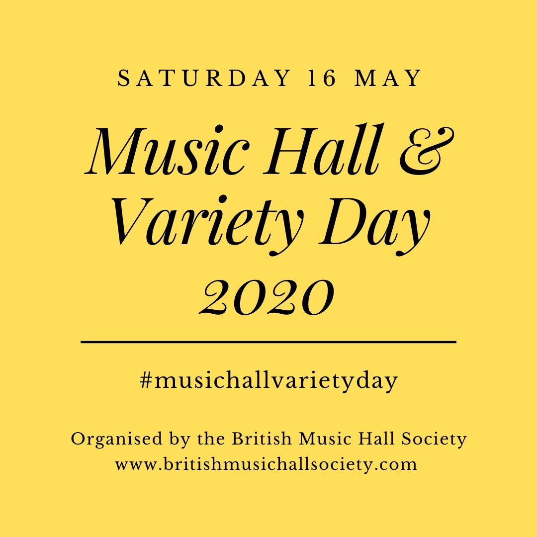 1/6 We are delighted to announce the launch of the first Music Hall and Variety Day