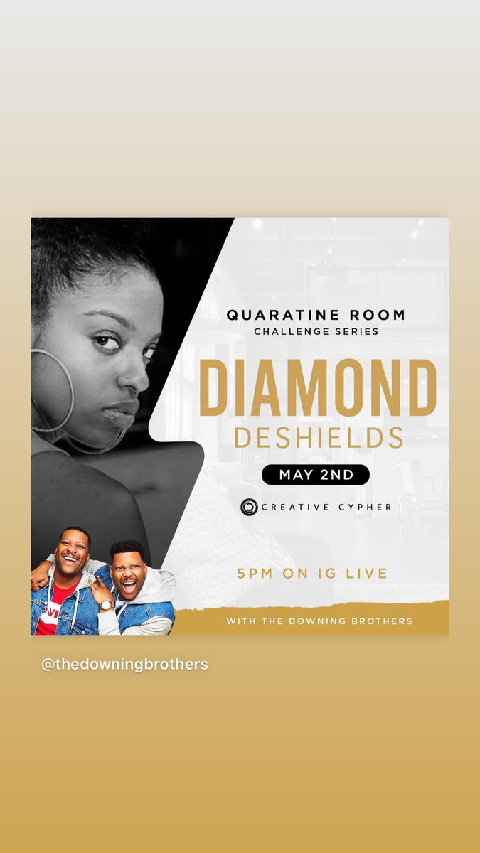 Quarantine Room Challenge Series - Diamond DeShields  The Downing Brothers X The Creative Cypher Presents: The Quarantine Room Challenge Series. Our first IG Live is with WNBA All-Star @diamonddoesit1 tonight at 5pm CST/6pm EST. Tune in every week in May! https://t.co/5NFapKwcE7