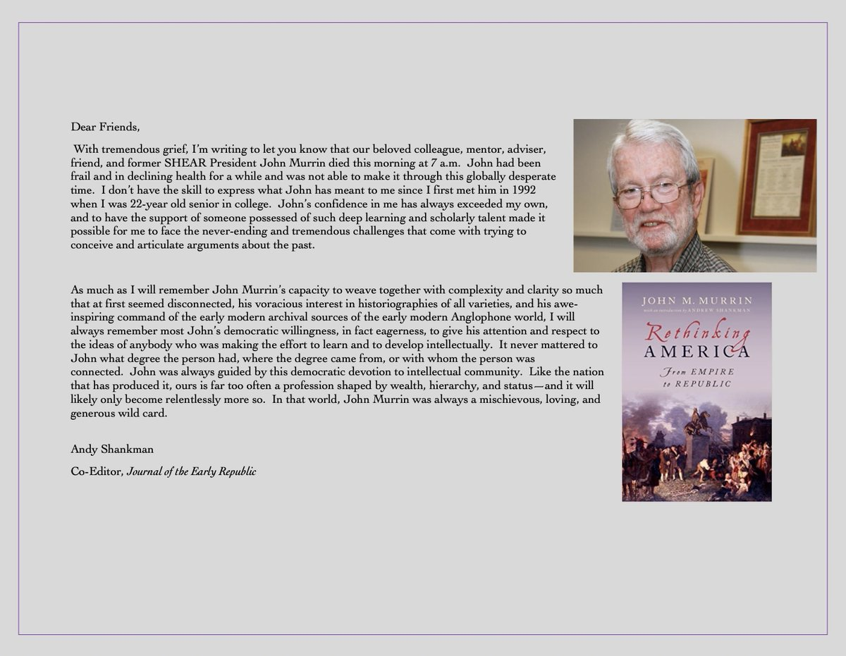 It is with an extremely heavy heart that we share the news of the passing of John Murrin, beloved friend and mentor, former @SHEARites president, and tremendous historian. Here are further words from #JER co-editor Andy Shankman. https://t.co/LY8fYdWF9d