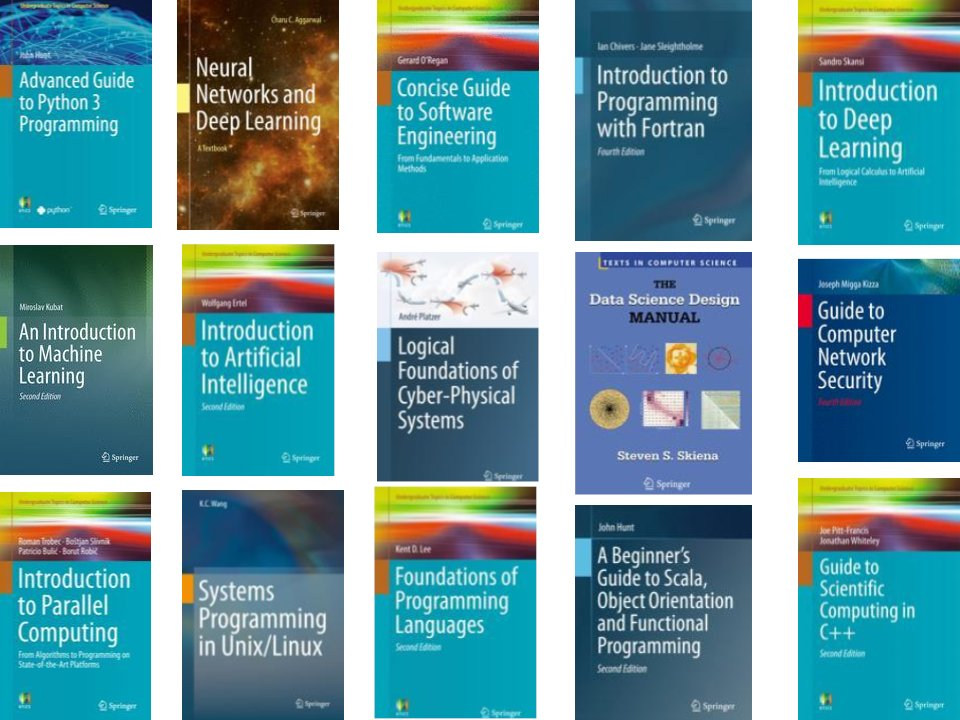 Springer just made 400+ textbooks free to download, including CS books on Python, deep learning, data science & AI.  Full list: https://t.co/Ny9NWjPeB1  #MondayMotivation #ML #DeepLearning #AI #CS #BigData #Python #Scala #TensorFlow #Programming #Coding https://t.co/0XQ0m5j0qR