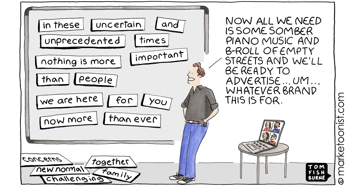 """""""Generic advertising 'in these uncertain times'"""" - new cartoon and post https://t.co/RAh6Y13ABu #marketing #cartoon #marketoon https://t.co/7hA0ncgZJr"""