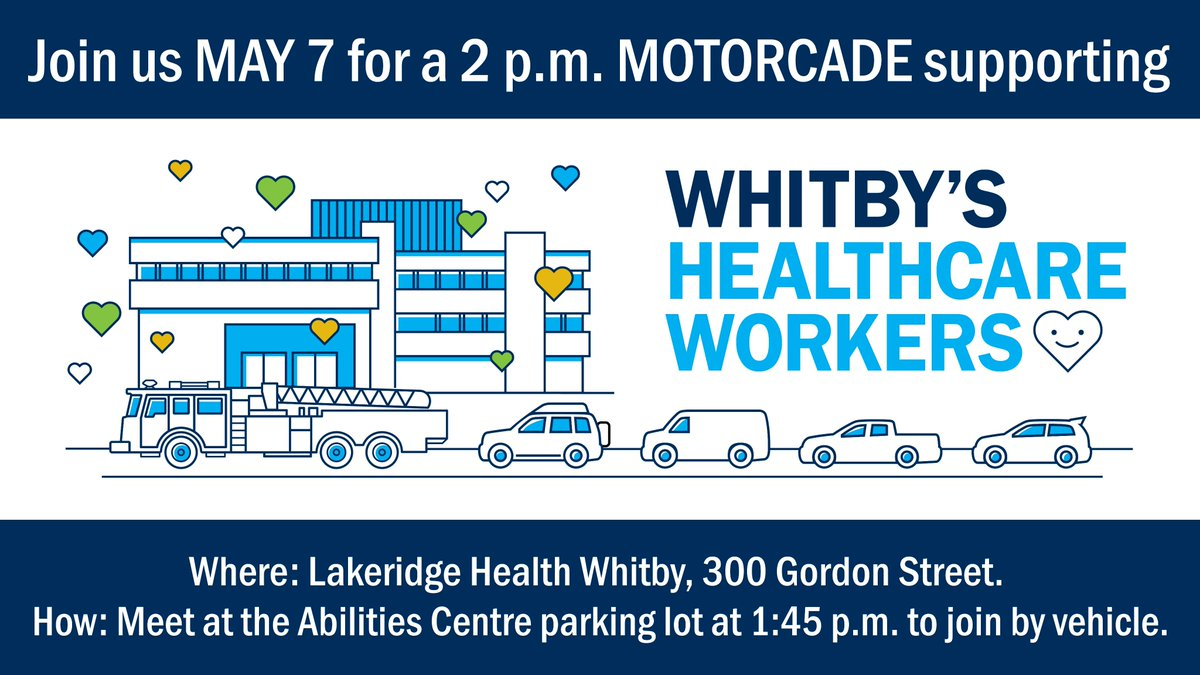 Join us on May 7th at 2 pm for a Motorcade to support our front line healthcare workers in Whitby. If you wish to participate please meet before 1:45 pm at the Abilities Centre Parking Lot. Please see map attached. https://t.co/dSX5O65Nr4