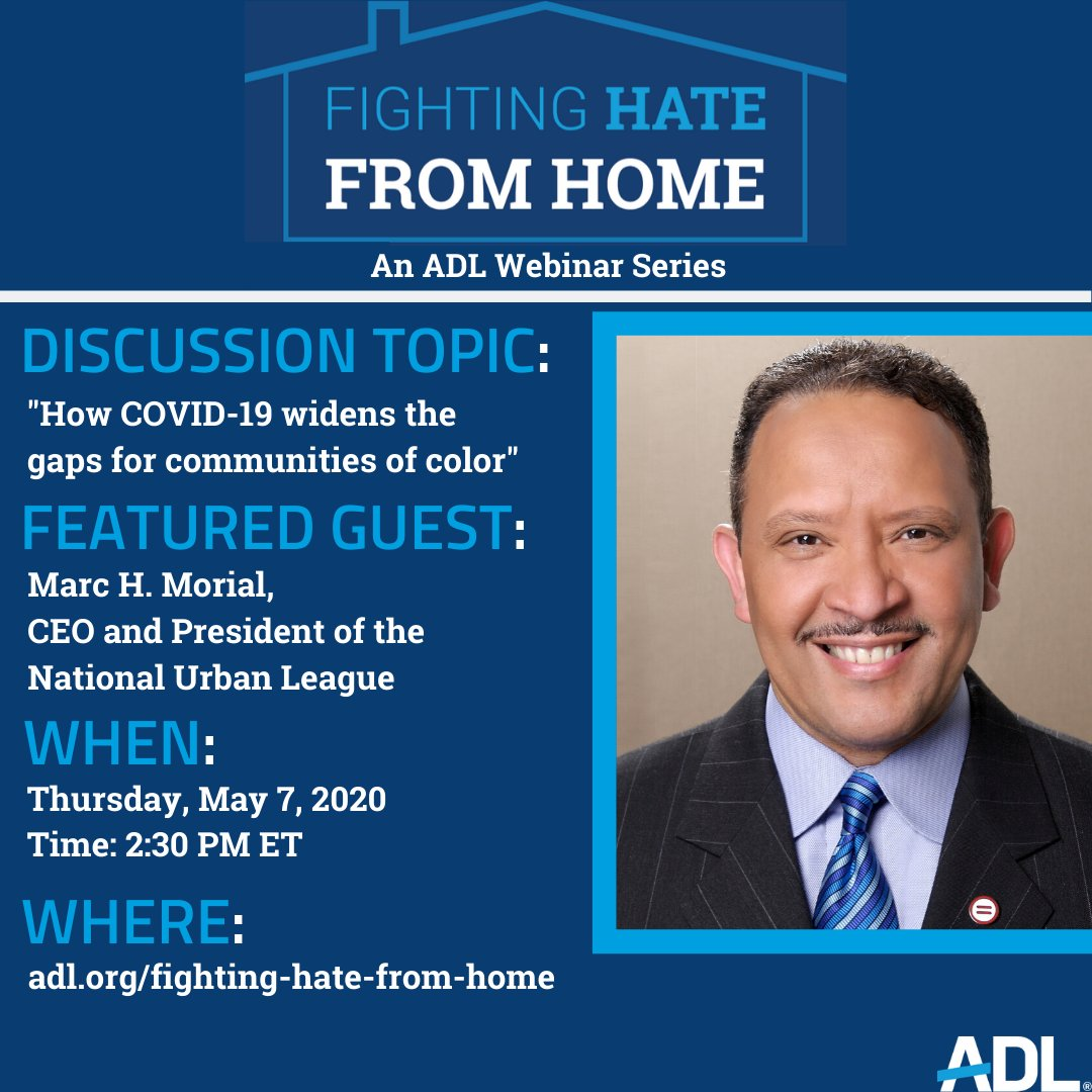 Tomorrow, be sure to join our #FightingHateFromHome webinar at 2:30 PM ET. @NatUrbanLeague CEO and President, @MARCMORIAL will discuss with us the disproportionate consequences of #COVID19 on some of our country's most vulnerable communities. Sign up here: https://t.co/dZrr59CY0I https://t.co/fQPRQwoTnr