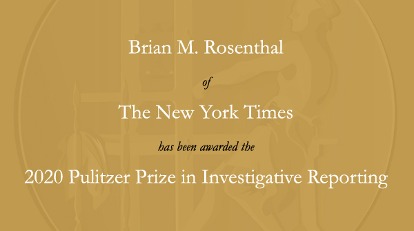 Congratulations to @brianmrosenthal of @nytimes. #Pulitzer