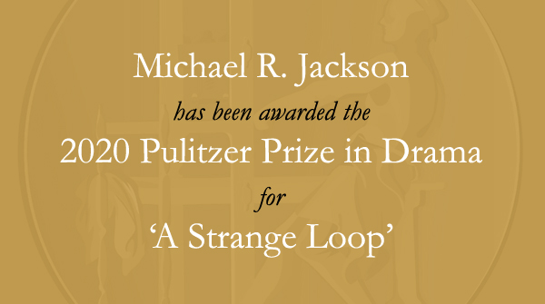 Congratulations to Michael R. Jackson [@TheLivingMJ] and @phnyc. #Pulitzer