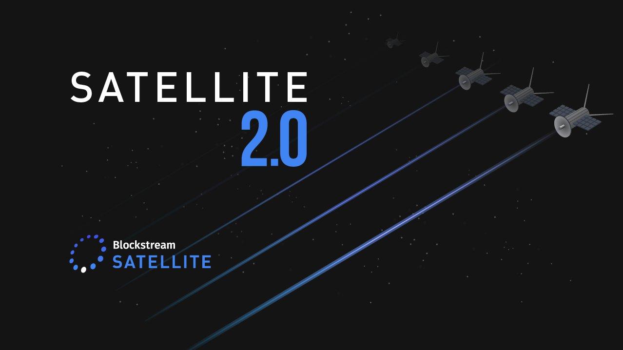 Blockstream Launches Bitcoin Satellite 2.0