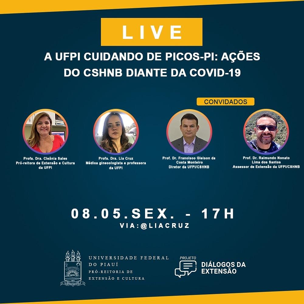 📲Live-A UFPI cuidando de Picos : ações do CSHNB  diante da Covid-19. . 📍Será nesta sexta-feira (08/05/2020), às 17h da tarde. . 📲A transmissão será feita no perfil da @liacruz . 📝Não perca, anote na sua agenda. . . . #ufpi #minhaufpi #vemparaufpi