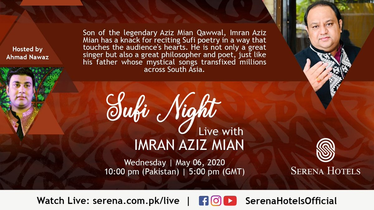 Tune in as we present the mesmerising mystic Imran Aziz Mian Qawwal to soothe your soul from the comfort of your home.  Wednesday, 6th May at 10:00 pm (PST)   5:00 pm (GMT) on https://t.co/CKL9uloMfi or Facebook/YouTube/Instagram @SerenaHotelsOfficial @AhmadNawaz93  #StayHome https://t.co/RePuNlxqKG