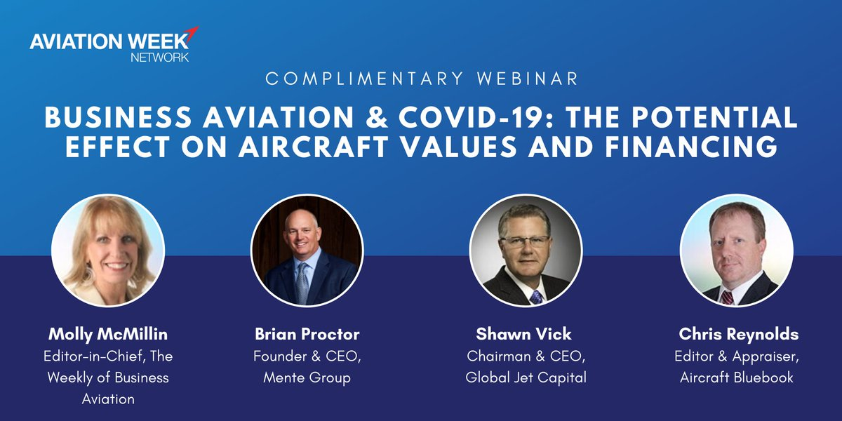 @AviationWeek is hosting a complimentary 'Business Aviation & COVID-19' webinar this Tuesday featuring Shawn Vick and other industry experts to discuss potential effects on aircraft values and financing. Visit hubs.ly/H0q7X7v0 to sign up. #bizav #aviation #covid19
