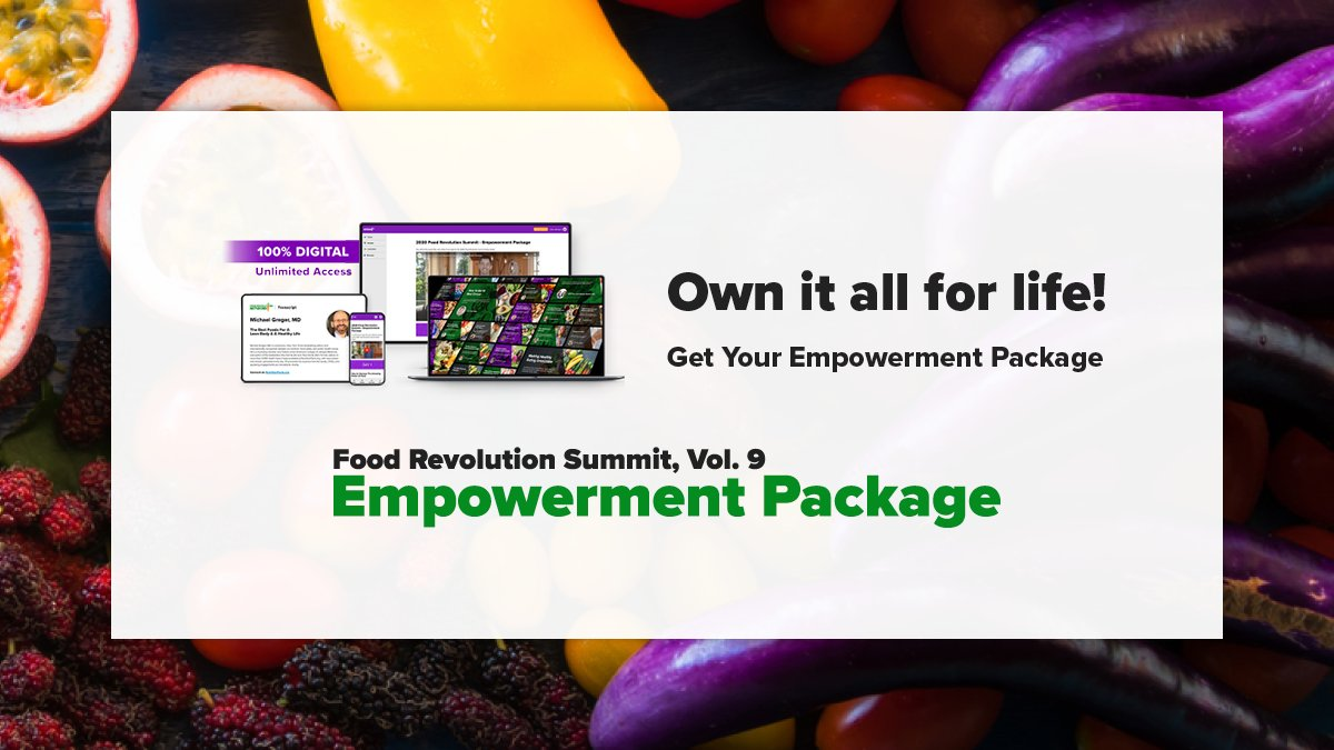 "Food Revolution Network on Twitter: ""Do you want to make food the foundation of your health? Get the John Robbins Food Revolution Summit Empowerment Package and enjoy instant access — even at 2 am –"
