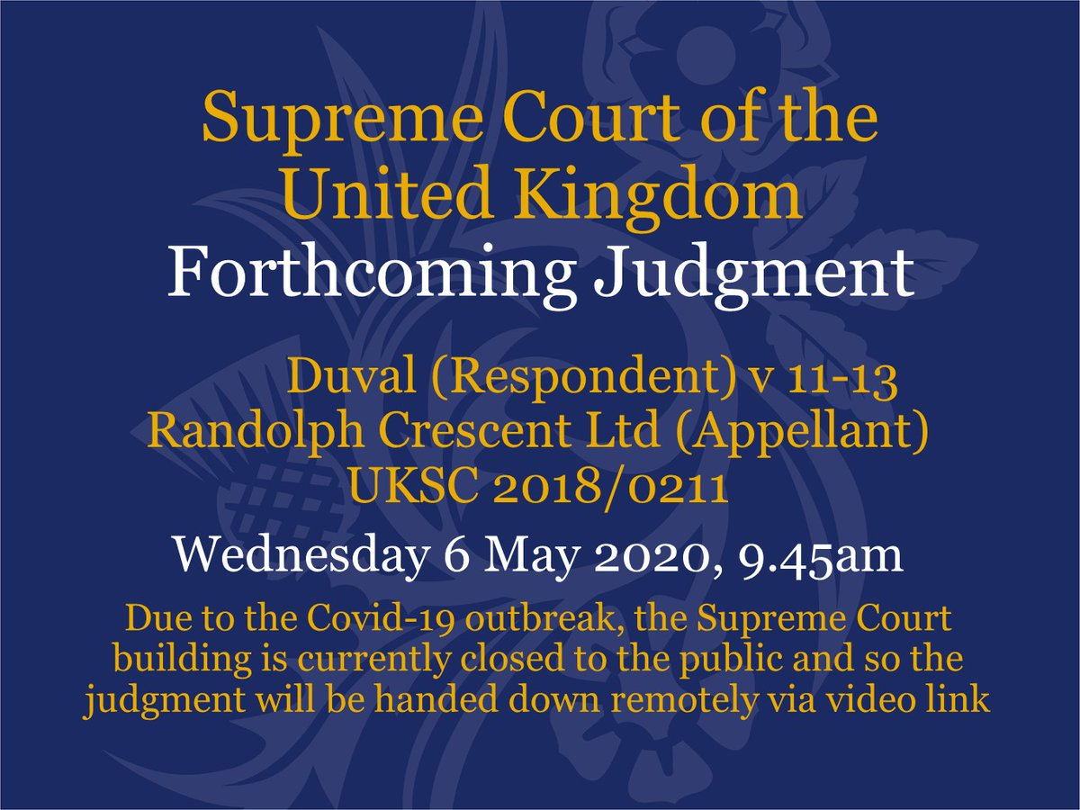 Judgment will be handed down at 9.45am on Wednesday 6 May via video link in the case of Duval (Respondent) v 11-13 Randolph Crescent Ltd (Appellant) – UKSC 2018/0211 supremecourt.uk/cases/uksc-201…