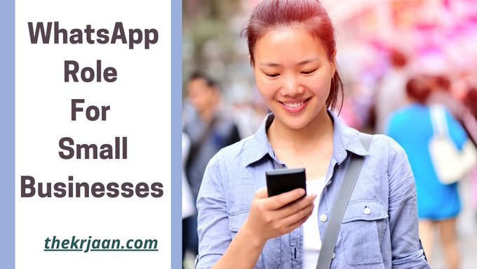 WhatsApp Role For Small Businesses