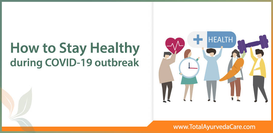 How to stay healthy during the COVID-19 outbreak? https://www.totalayurvedacare.com/blog/how-to-stay-healthy-during-the-covid-19-outbreak/… #Ayurvedictelemedicineconsultation #ayurvedahealthtips #ayurvediclifestyle #immunitybooster #healthtipspic.twitter.com/iTbk6kNxsD