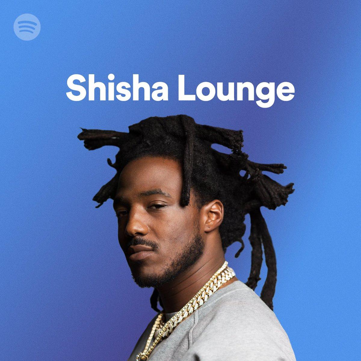 Cover of #ShishaLounge!!!! 🔥🔥🔥🔥🔥 S/O @spotify 🖤 spoti.fi/35yWMuN