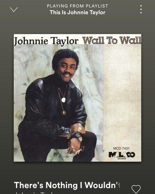Happy Birthday Johnnie Taylor