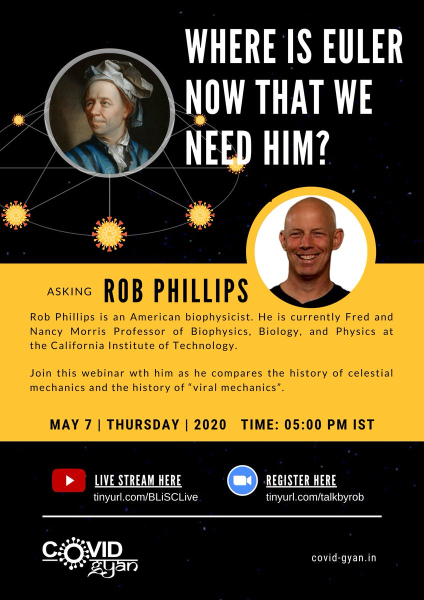 Where is Euler Now That We Need Him? Join this #webinar by Prof. Rob Phillips of @Caltech! Its the first in a series of #CovidGyan scientific webinars! Tune in at 5pm (IST), May 7th. Details and registration at bit.ly/3de1XTm #COVID19 #pandemic #virus #science