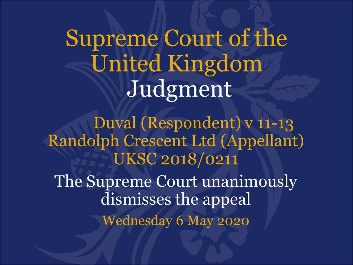 Judgment has been handed down this morning via video link in the case of Duval(Respondent) v 11-13 Randolph Crescent Ltd (Appellant) – UKSC 2018/0211 supremecourt.uk/cases/uksc-201…