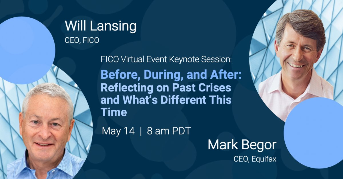 Will Lansing (CEO, @FICO) & Mark Begor (CEO, @Equifax) share how lessons learned navigating the challenges & opportunities of the economic crises of 2001 & 2008 may (or may not) apply in today's environment. Register for this session here: https://t.co/2IhBGnXfxZ #resiliency https://t.co/n1jhat9pWF
