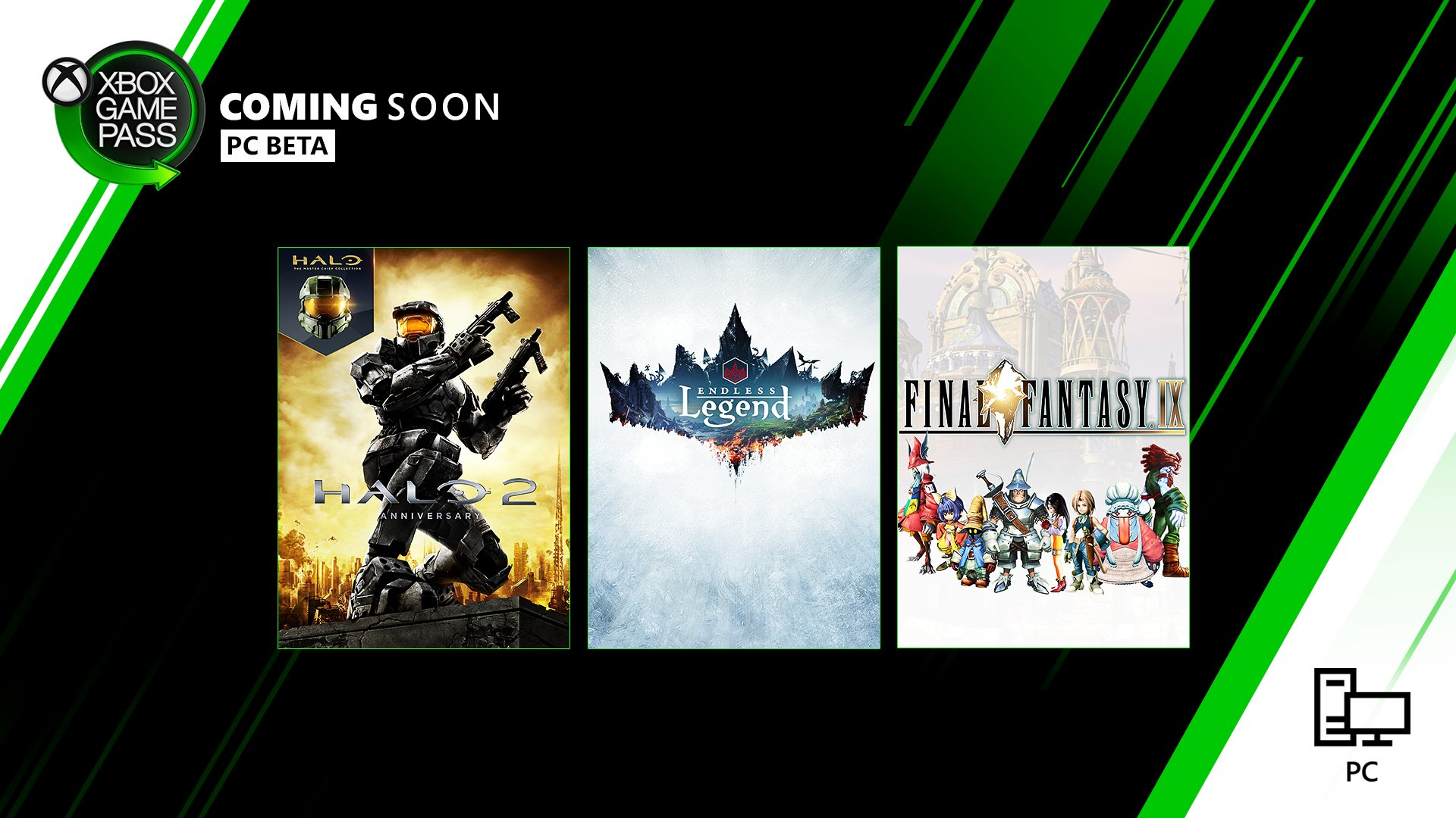 Black and green back ground with box art from 3 games. The box art games include, Halo 2 Anniversary, Endless Legend, and Final Fantasy. The Xbox Game Pass Logo is in the top left corner. Text Reads: Coming Soon. PC Beta.