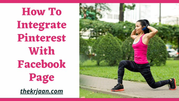 How To Integrate Pinterest With Facebook Page