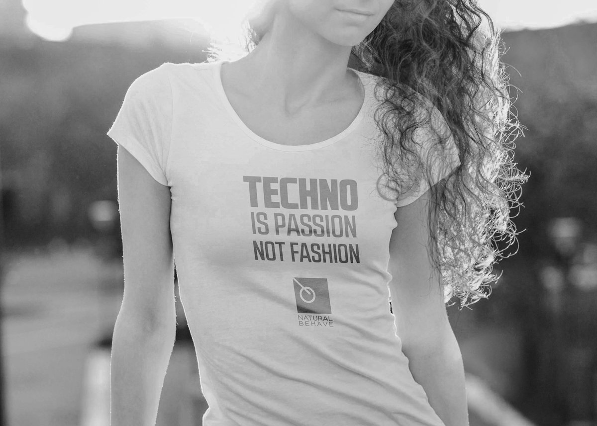 #techno is passion, not fashion #naturalbehavepic.twitter.com/cLzYvm0Jr8