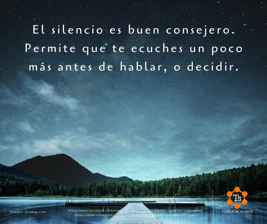 #TierraDeSignos, #Psociosofía, #Autosuperación, #FrasesParaTomarConsciencia, #ElOficioDeVivir, #Frases, #Consciencia, #PensamientoPositivo, #Silencio, #Escuchar, #Escucharsepic.twitter.com/aLaWal8AN7