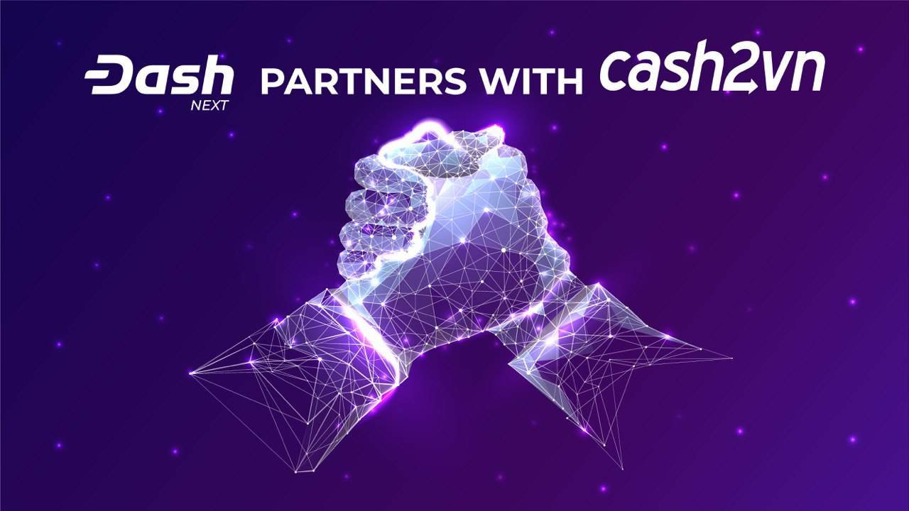 Dash Partners with Cash2VN (Remittances to Vietnam)
