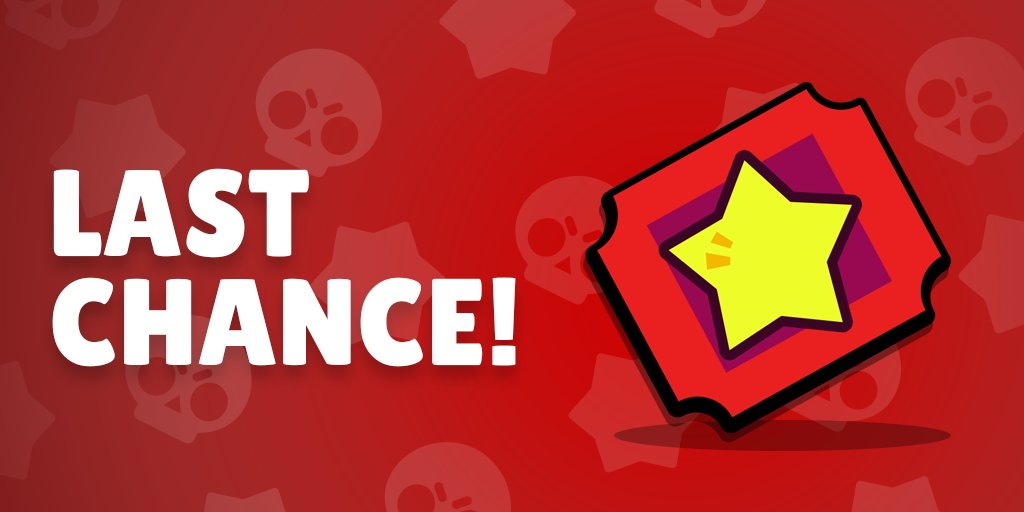 "Brawl Stars on Twitter: ""Last chance to use tickets ..."