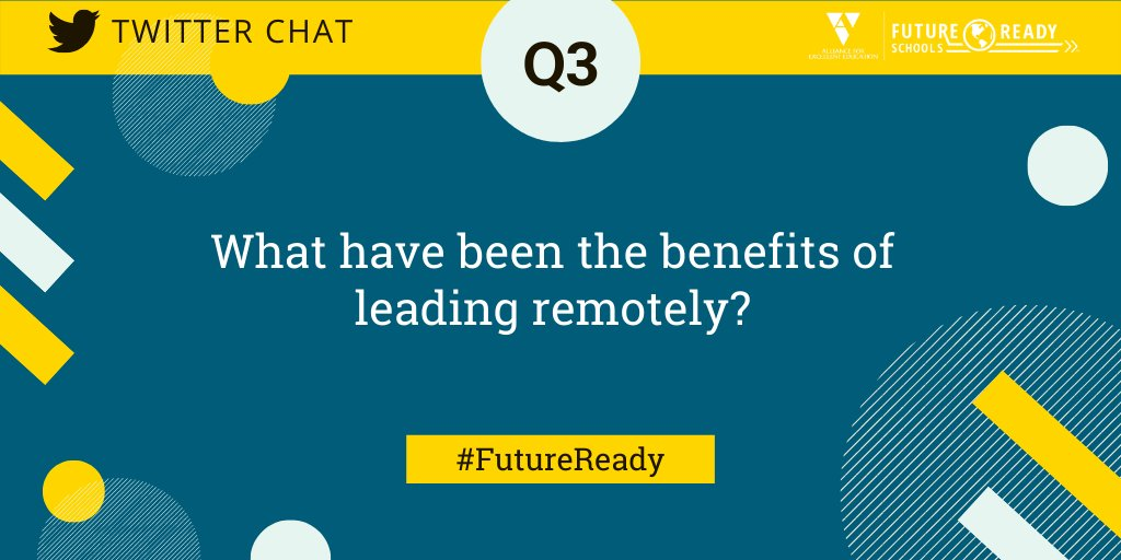Q3: What have been the benefits of leading remotely? #FutureReady