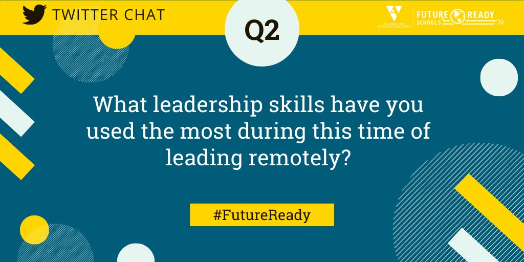 Q2: What leadership skills have you used the most during this time of leading remotely? #FutureReady