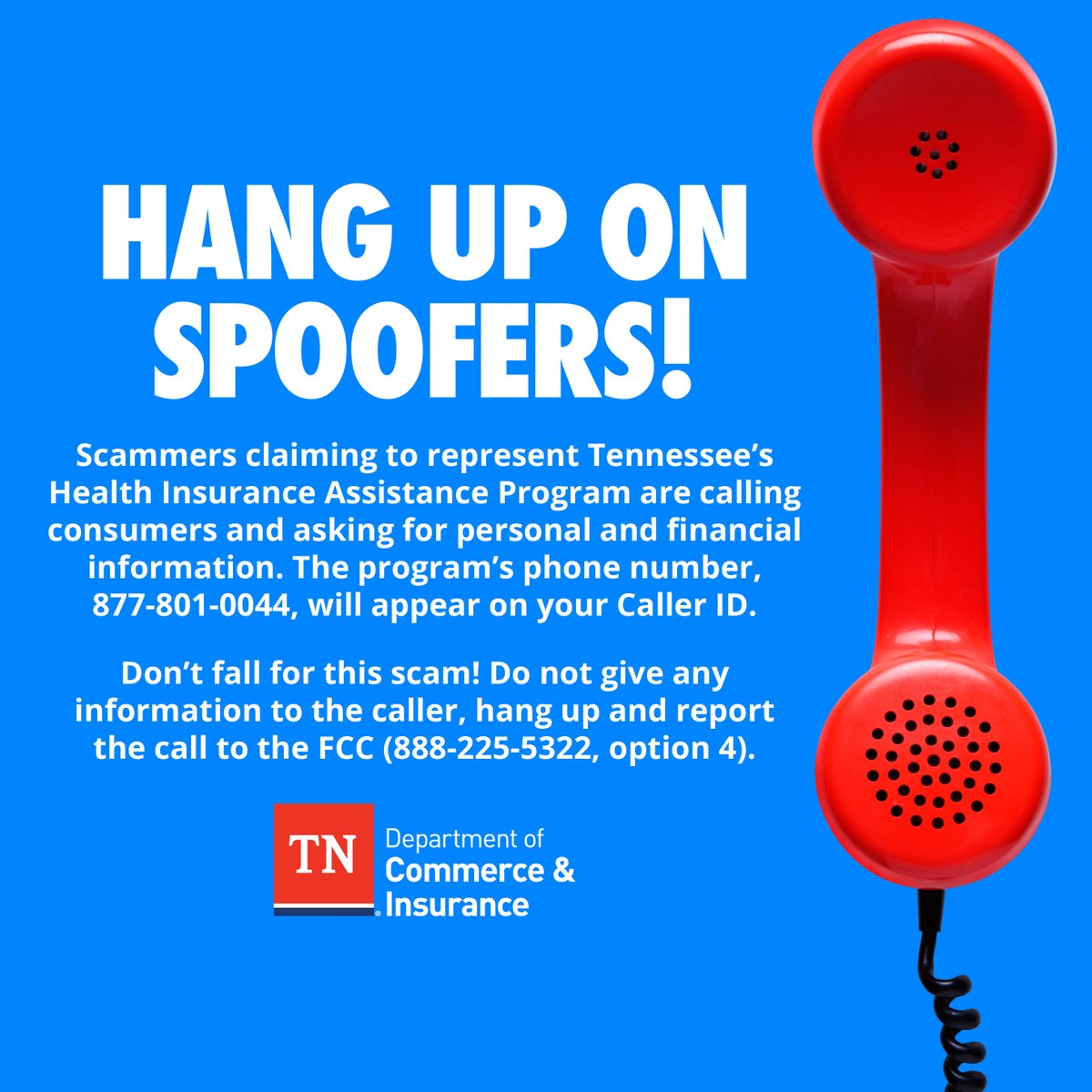 CONSUMER ALERT! Scammers claiming to represent the state Health Insurance Assistance Program are calling consumers and asking for personal/financial info. Don't fall for the scam! Hang up and report the scam to the @FCC online or call at 888-225-5322, option 4. #fightfraud https://t.co/59GDwYvLmy