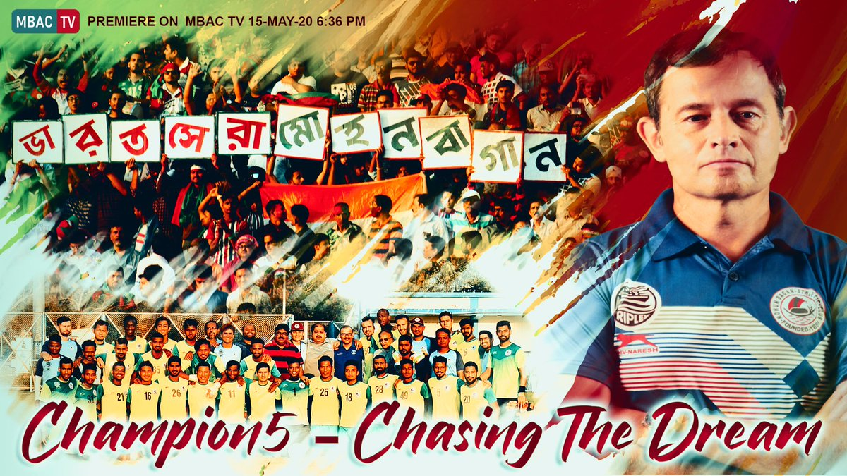 MBAC TV presents documentary Champion5 - Chasing The Dream is to be premiered on 15-May-20 at 6.36 PM right at the time when Baba Diawara scored the all important Championship goal at Kalyani on 10-March-20. #JoyMohunBagan #Champion5