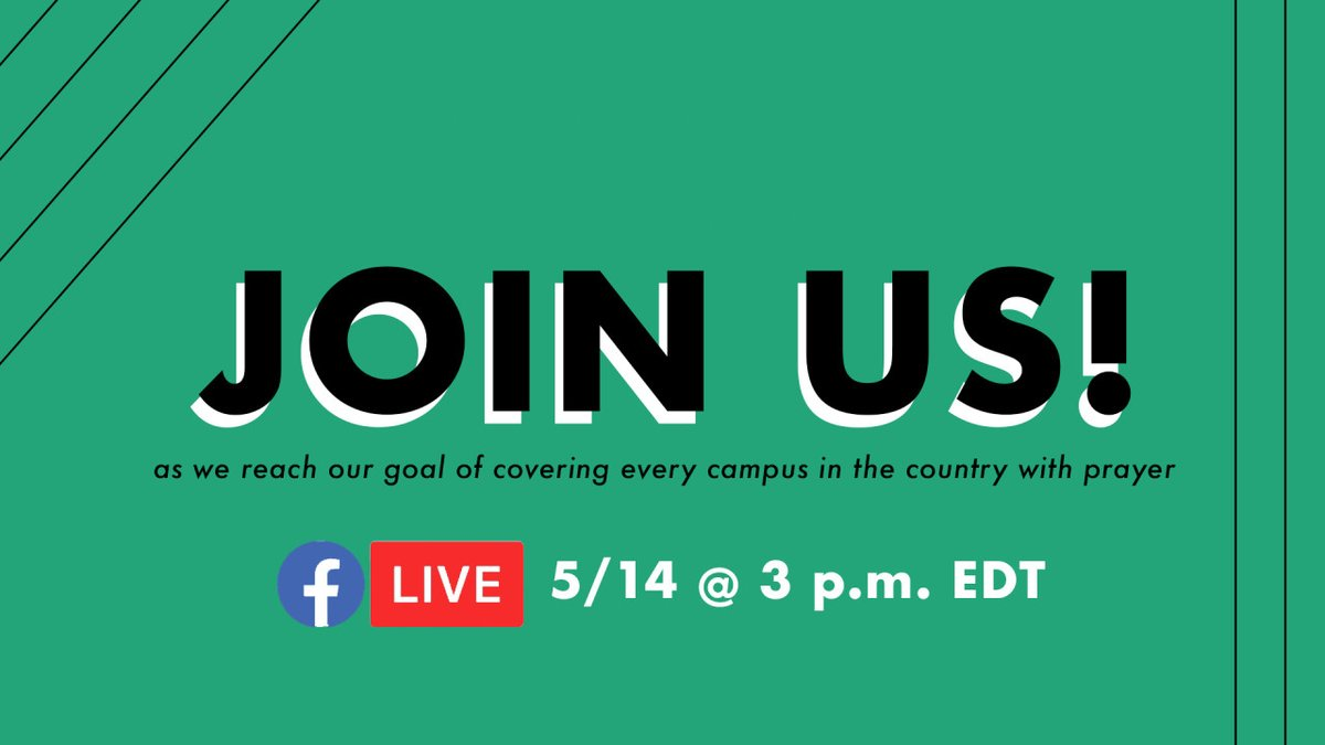 Join us on the EveryCampus Facebook page at 3pm EDT to watch the live streamed prayer event, where the EveryCampus movement will complete the year-long journey of covering every campus in the US in prayer. https://t.co/euyTrrX2sJ