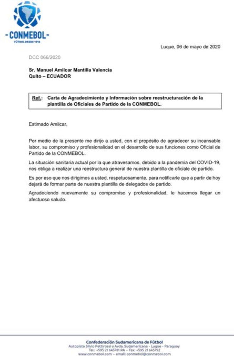 Mediante una carta, la @CONMEBOL comunica a Amilcar Mantilla de su salida de la institución y agradece por sus servicios. Según el comunicado la decisión obedece a una reestructuración debido a los efectos del #Covid_19. https://t.co/pJkSjtBeK6