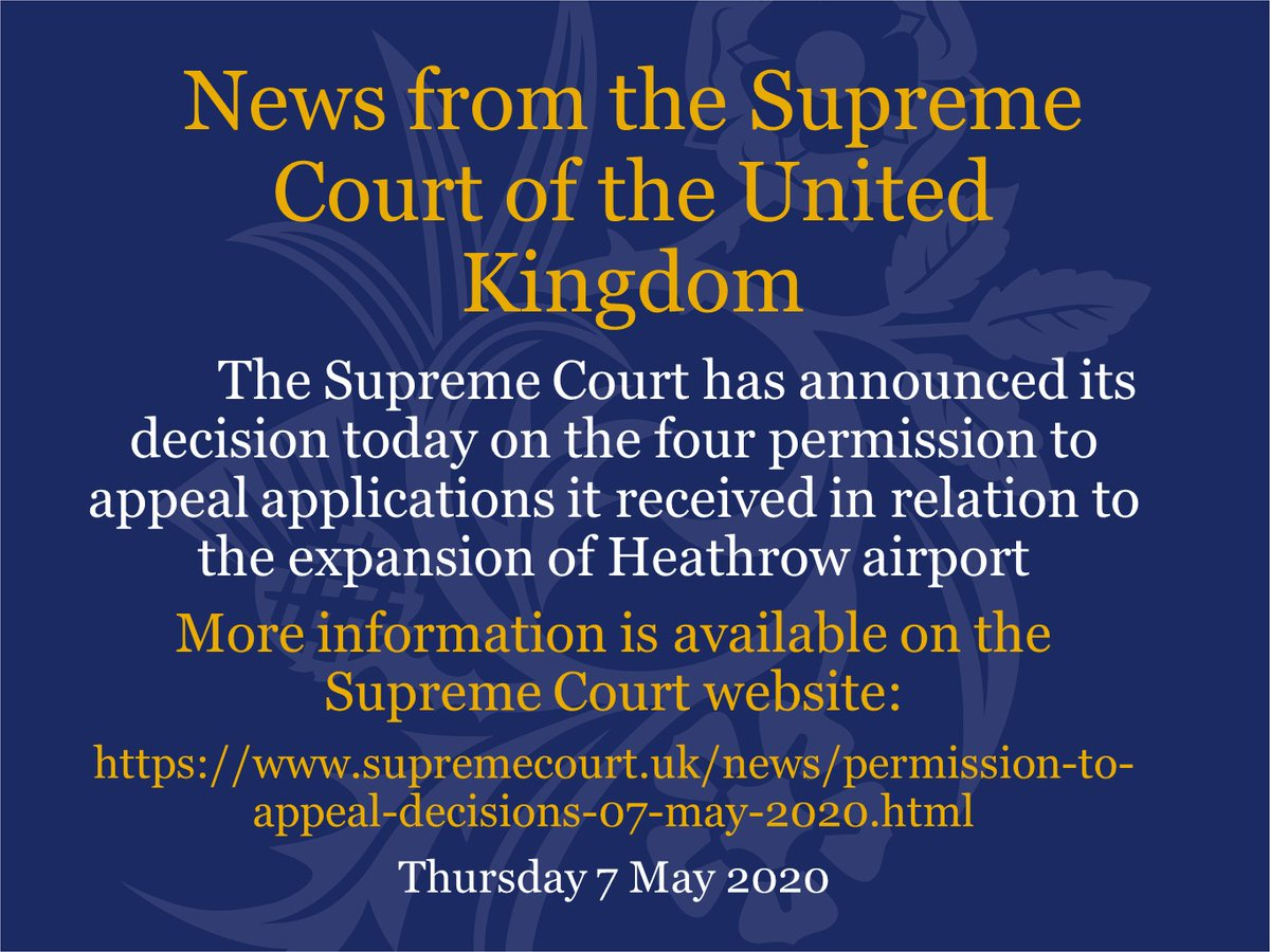 The Supreme Court has today announced its decision in the four permission to appeal applications that it received in relation to the expansion of Heathrow airport. supremecourt.uk/news/permissio…