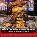 Live at 7pm tonight - The Ultimate Quad Donut Burger!  Watch James & Scott as they attempt to improve upon the Reds Classic Donut Burger.  Watch along on Instagram and Facebook Live.  Ingredients listed on the images.