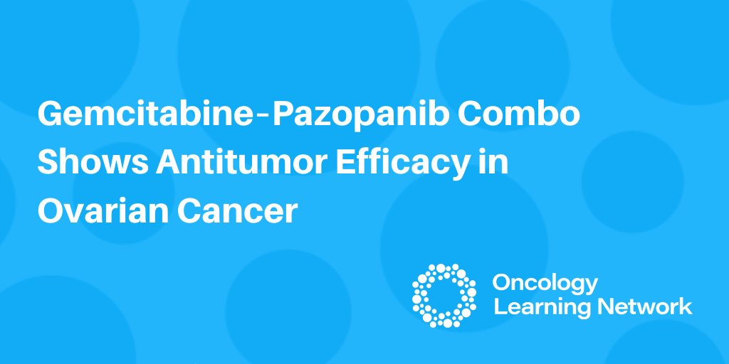 Oncology Learning Network On Twitter Findings From A Phase 2 Study Showed That Adding Pazopanib To Gemcitabine Enhanced Antitumor Activity In Patients With Ovarian Cancer Learn More Https T Co 7uwh2759ef Ovariancancer Medtwitter