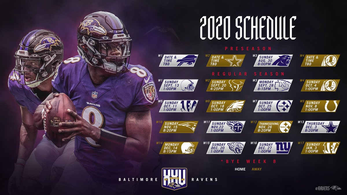 Baltimore Ravens On Twitter Our 2020 Schedule Https T Co Zd8qi1crvw