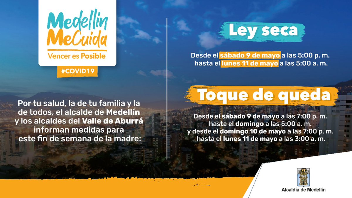 Alcaldia De Medellin À¸šà¸™à¸—ว À¸•à¹€à¸•à¸à¸£ Atencion En Articulacion Con Todos Los Municipios Del Area Metropolitana Hemos Tomado Al Decision De Decretar Toque De Queda Declarar Ley Seca Y Mantener La Prohibicion De Las