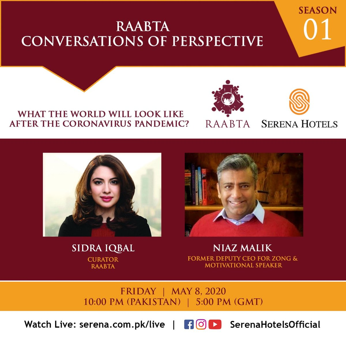 Sidra Iqbal, Curator Raabta in conversation with Niaz Malik, Former Deputy CEO Zong and celebrated strategy and motivational speaker. This conversation is about Finding Meaning in Adversity.   Watch Live on Friday, 08 May at 10:00 pm (PST)    https://t.co/CKL9uloMfi https://t.co/mzYCch8rYB