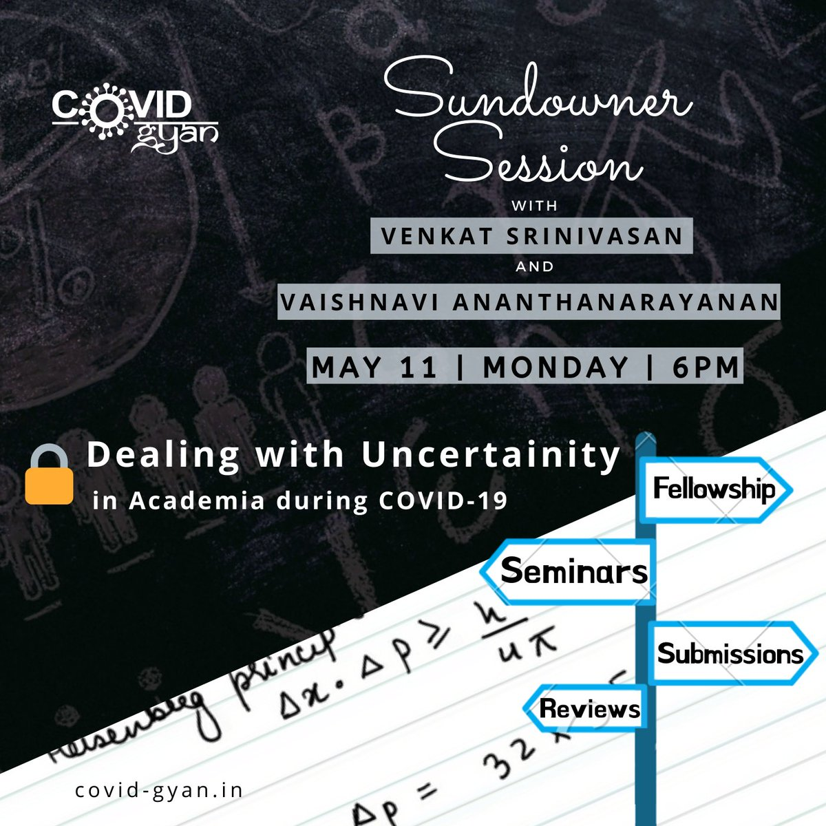 Join the next #SundownerSession, with @vns2 and @VaishAnanth as they talk about Dealing with Uncertainty in Academia during #COVID19. Extra stressed about deadlines, reviews, your research, or submissions? Share your stories! Register here: zoom.us/webinar/regist… #CovidGyan