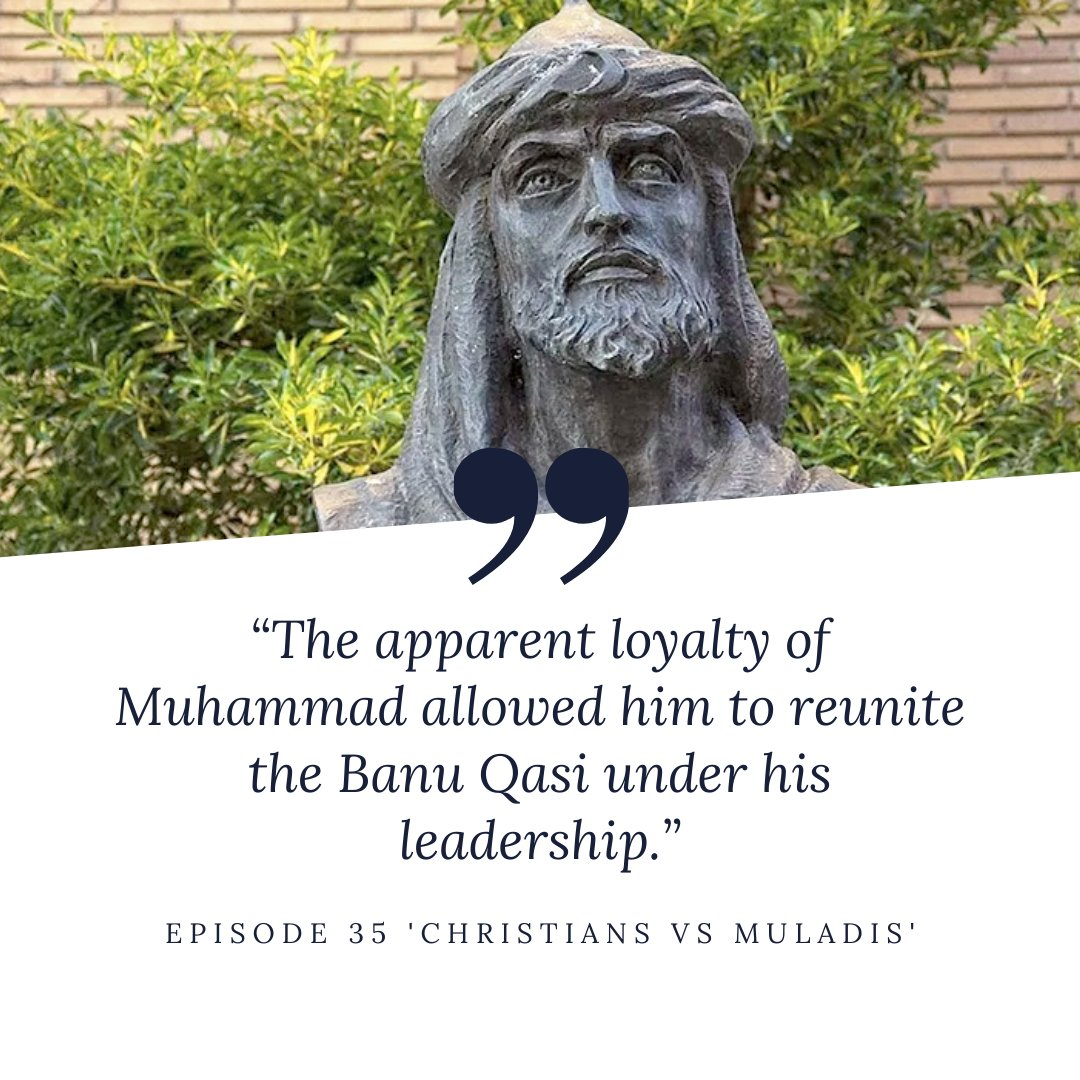 #Quote from episode 35 Christians vs Muladis, talking about Muhammad ibn Lubb, patriarch of the Banu Qasi clan. You can listen to the episode by becoming a patron! 👉🏻 patreon.com/thehistoryofsp…