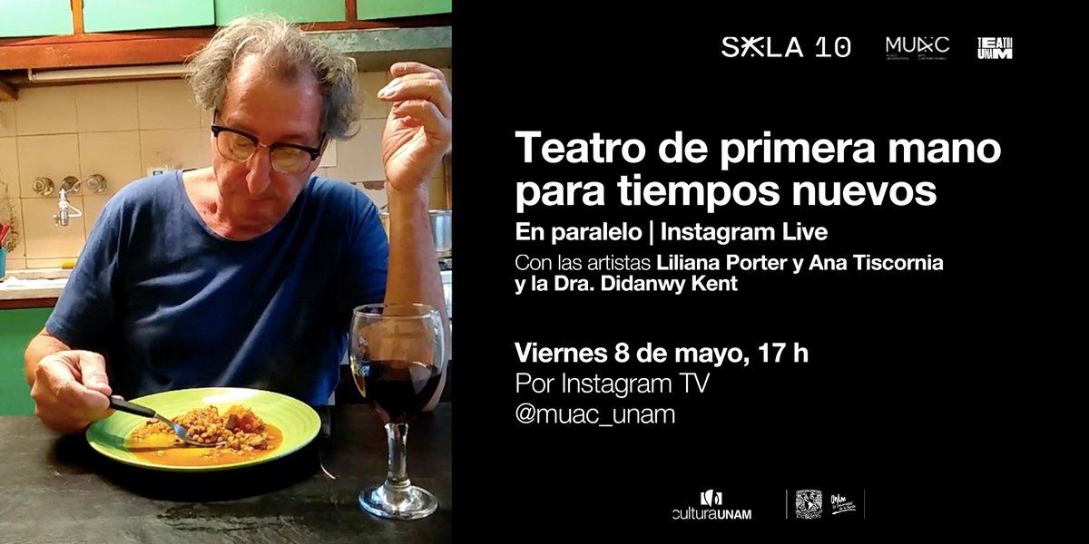 """Teatro UNAM on Twitter: """"""""El quehacer artístico (…) nos da una suerte de  inmunidad, no contra el virus, sino contra del miedo, el aislamiento, la  locura, el caos."""" LilianaPorter y AnaTiscornia Teatro"""
