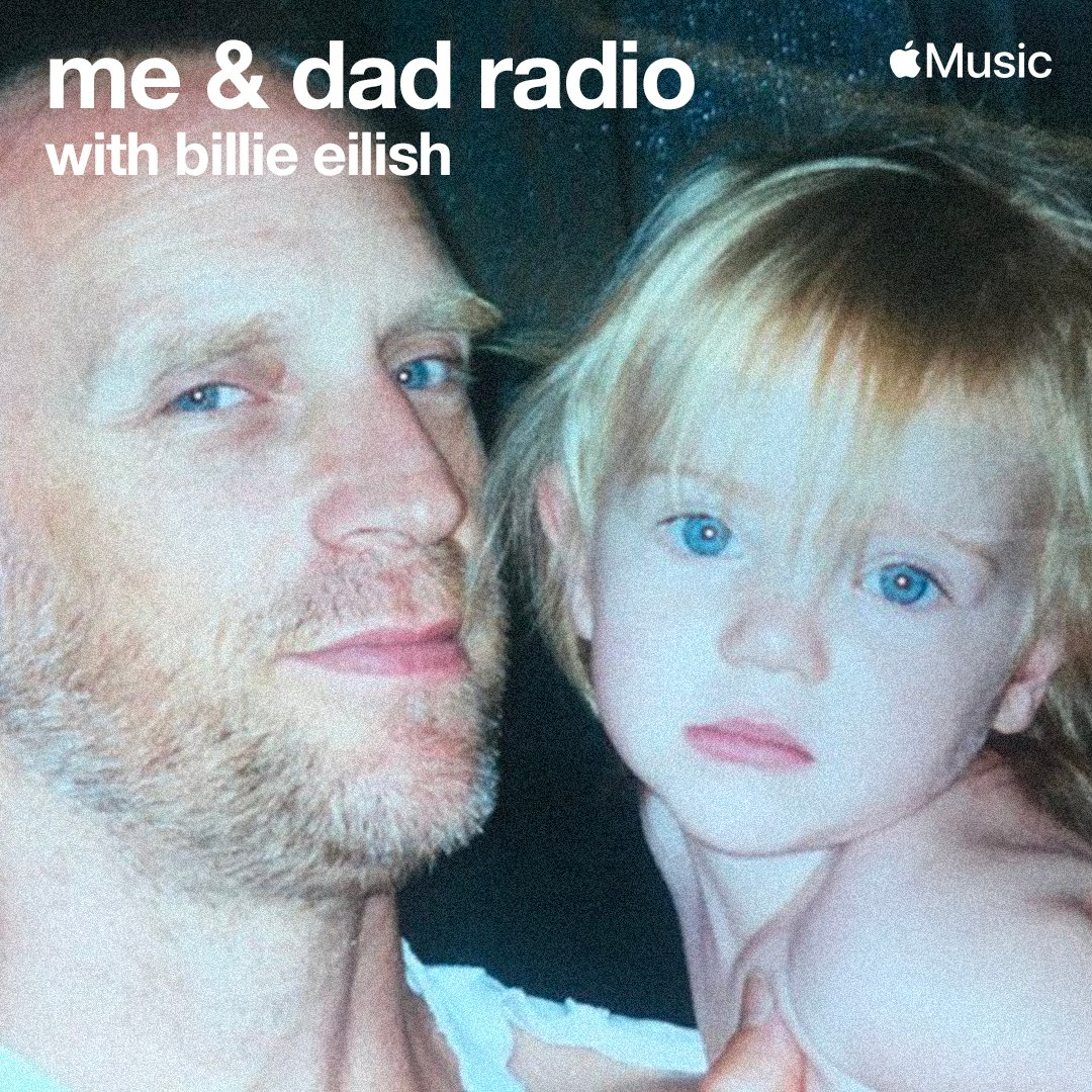 """Billie Eilish - """"me & dad radio"""" Episode 1 available now on demand on @applemusic. https://t.co/xSnC1qneV9 https://t.co/bTR1c6mirn"""