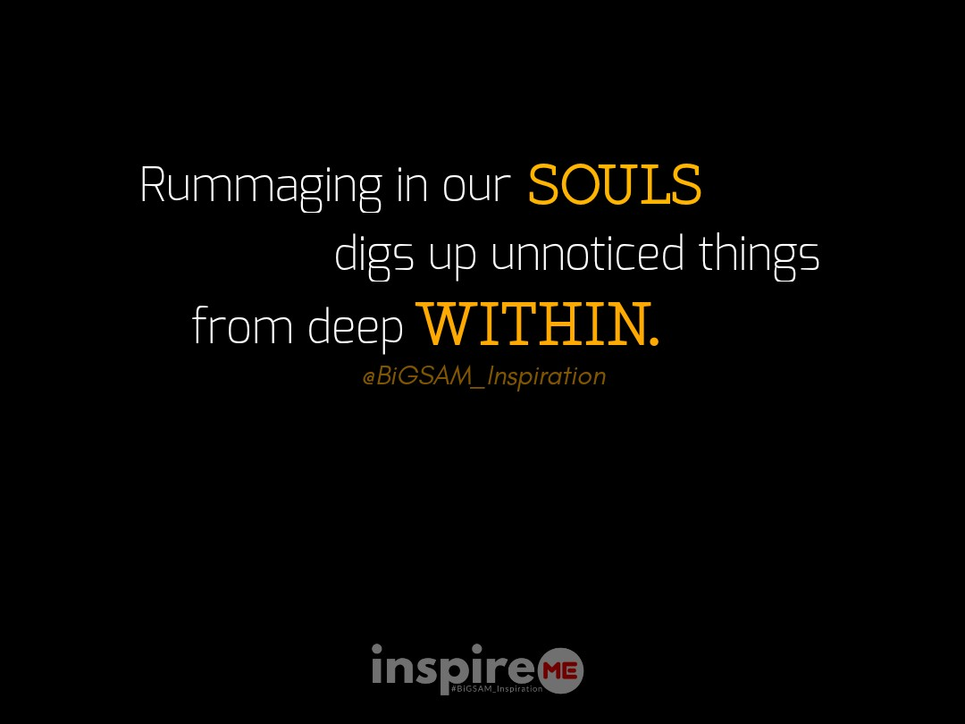 Uncover the deep inner self by introspection. °inspireME #IntrospectionSaturday #BiGSAM_Inspiration #bigsam_inspiration #quote #explore #entrepreneur #encouragement #inspiration #inspireME #quote #quotes #comment #comments #TFLers #tweegram #quoteoftheday #song #funny #life #true
